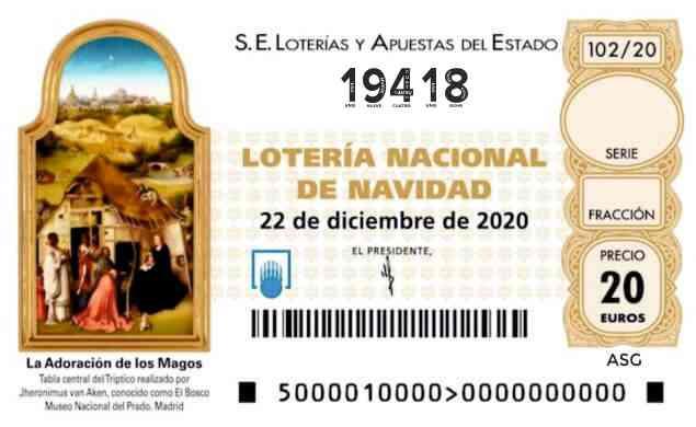 Décimo 19418 del sorteo 102-22/12/2020 Navidad