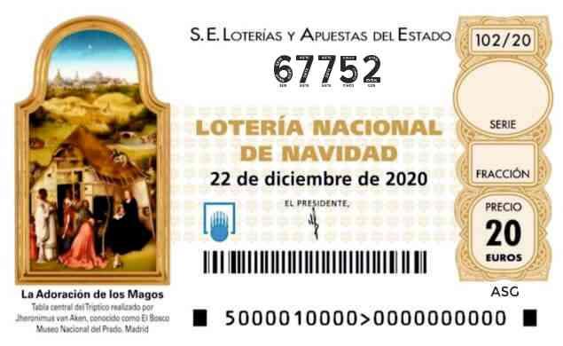 Décimo 67752 del sorteo 102-22/12/2020 Navidad