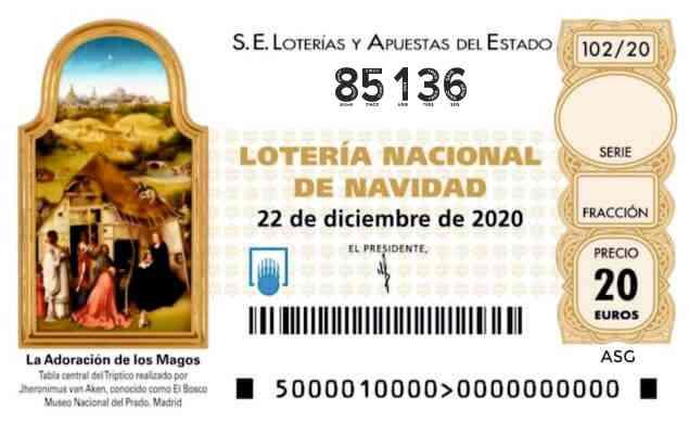 Décimo 85136 del sorteo 102-22/12/2020 Navidad
