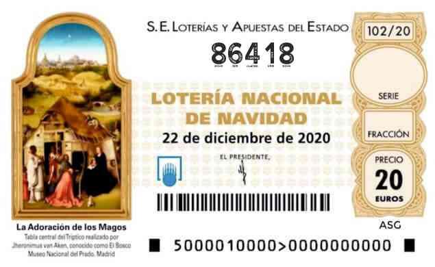 Décimo 86418 del sorteo 102-22/12/2020 Navidad