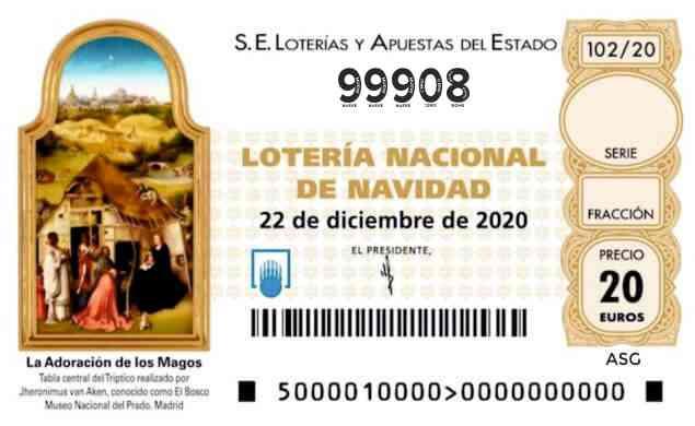 Décimo 99908 del sorteo 102-22/12/2020 Navidad