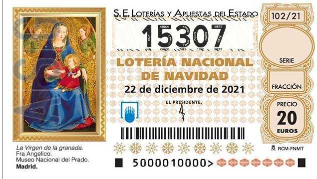 Décimo 15307 del sorteo 102-22/12/2021 Navidad