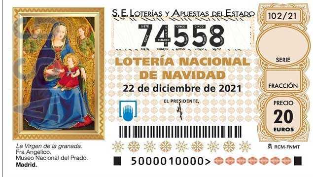 Décimo 74558 del sorteo 102-22/12/2021 Navidad