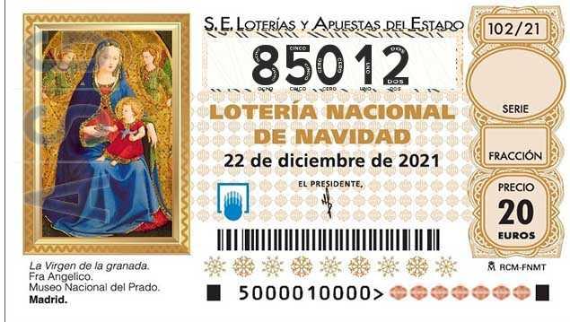 Décimo 85012 del sorteo 102-22/12/2021 Navidad
