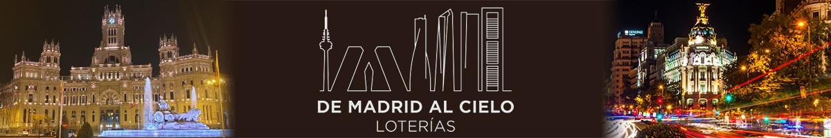 """Loterías """"de Madrid al cielo"""""""