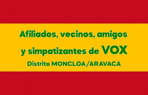 VOX afiliados y simpatizantes Moncloa-Aravaca